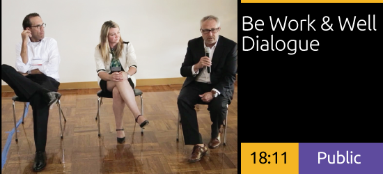 Be at Work + Be Well Dialogues