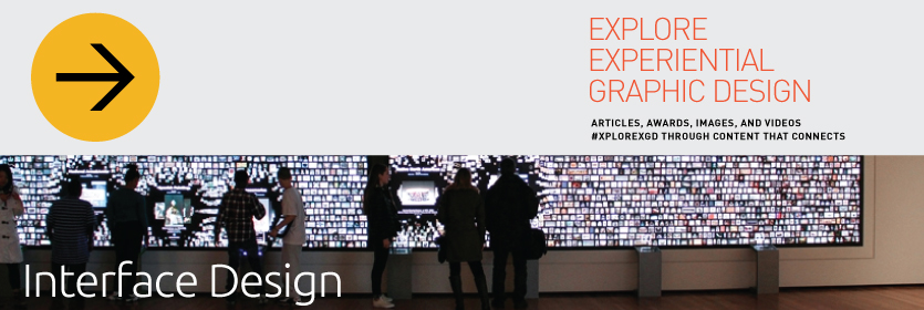 Explore Experiential Graphic Design Interface Design