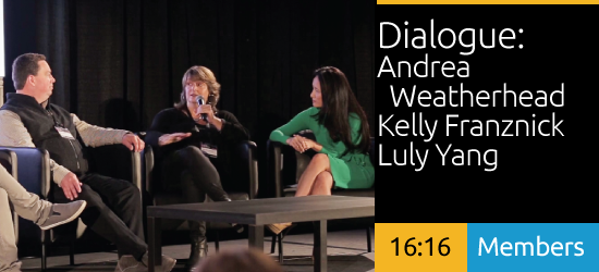 Dialogue - Andrea Weatherhead + Kelly Franznick + Luly Yang