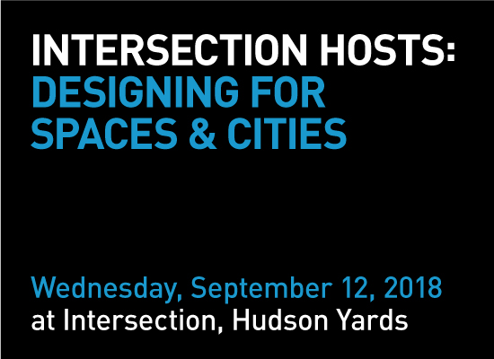 Intersection Hosts: Designing for Spaces & Cities