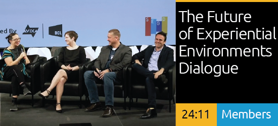 SEGD 2019 Xlab: Dialogue - The Future of Experiential Environments