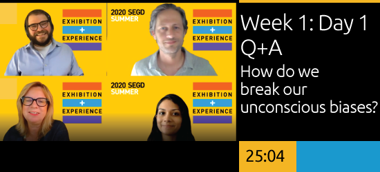Week 1: Day 1 Q&A  - How do we break our unconscious biases?