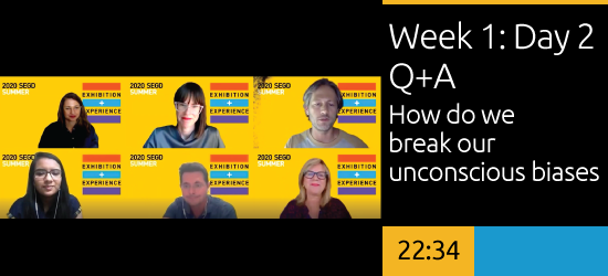 Week 1: Day 2 Q&A How do we break our unconscious biases?