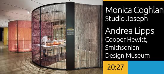 Monica Coghlan, Studio Joseph / Andrea Lipps, Cooper Hewitt, Smithsonian Design Museum