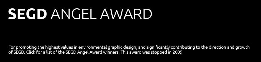 SEGD Angel Award Winners Gallery. Click to access a winners list.