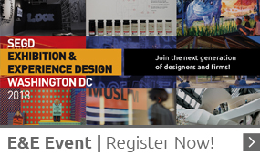 Learn about and REgister for the 2018 SEGD Exhibition and Experience Design Event