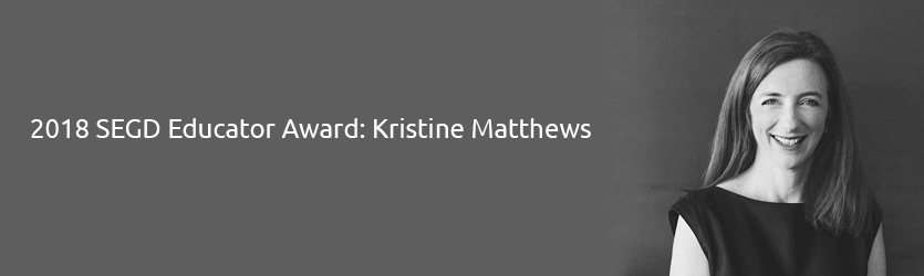 2018 SEGD Educator Award Kristine Matthews of Studio Matthews in Seatlle