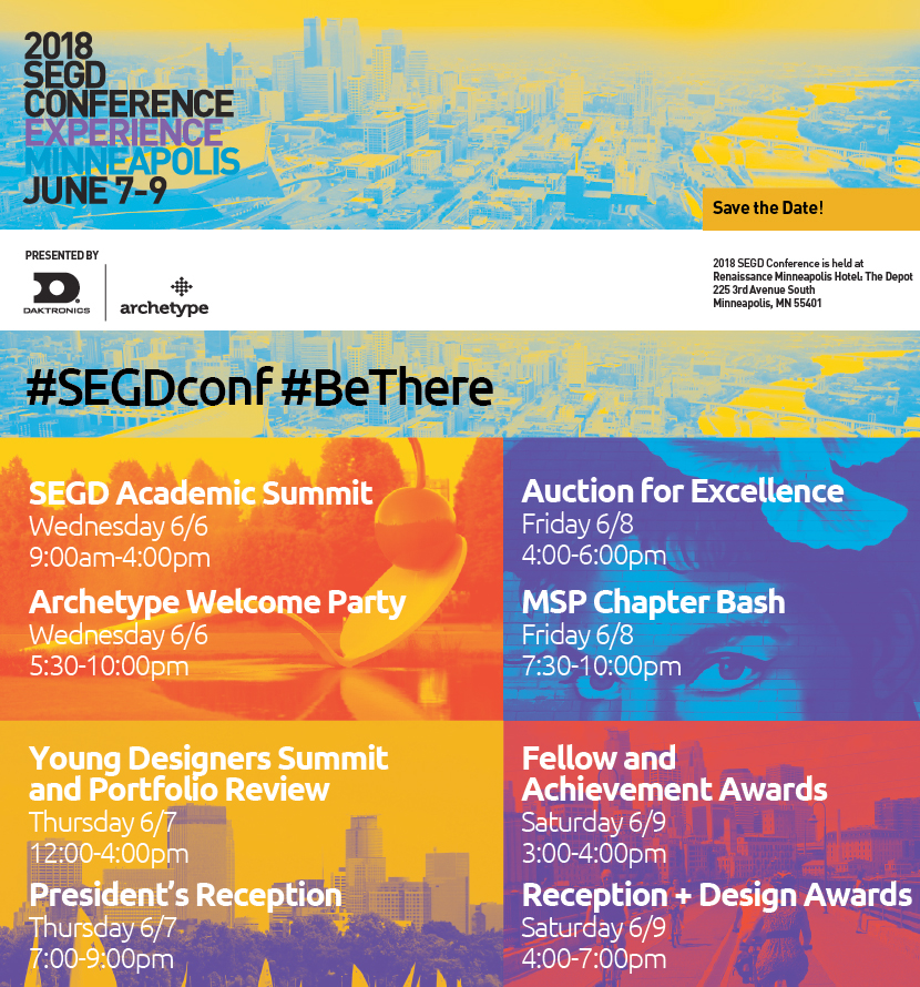 Join in the fun at the SEGD Conference. Parties, tours, education summit and young designers get together.