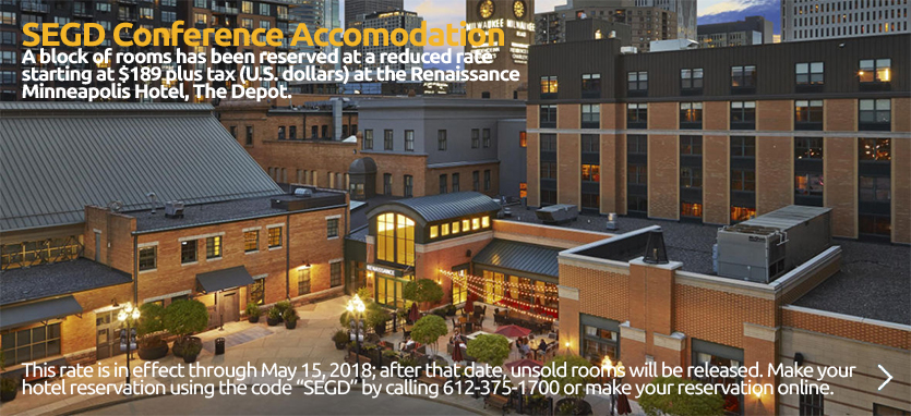 Book your Hotel Accomodation for the 2018 SEGD Conference Experience Minneapolis