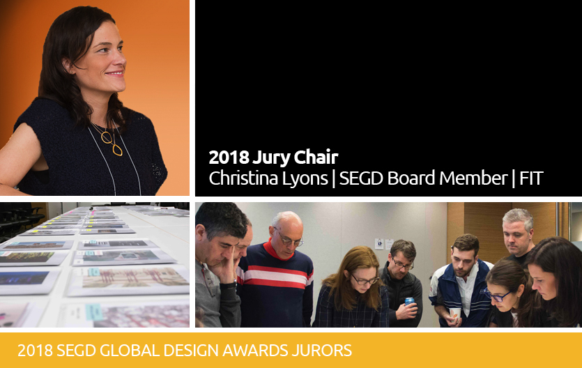 The 2018 SEGD Global Design Awards Jury Chair Christina Lyons, FIT