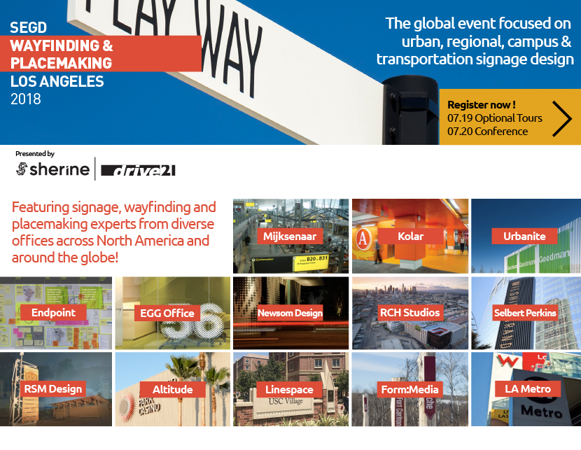 Join us for the 2018 SEGD Wayfinding and Placemaking Event in Los Angeles.