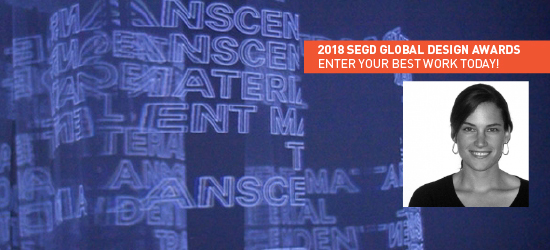 Submit your entries for the 2018 SEGD Global Design Awards!