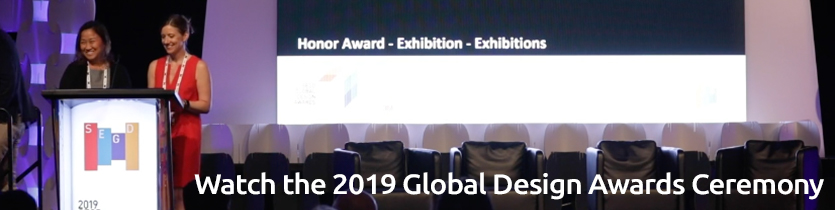 Click to view the 2019 SEGD Global Design Awards Ceremony
