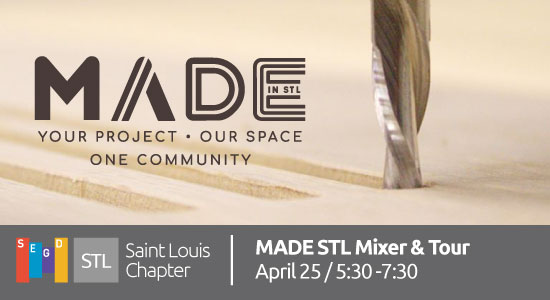 MADE Mixer & Tour - SEGD Saint Louis