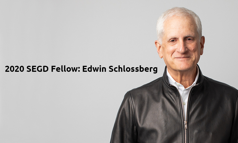 2020 SEGD Fellow Edwin Schlossberg, ESI Design, New York
