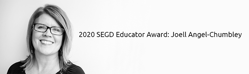 2020 SEGD Educator Award Joell Angel-Chumbley