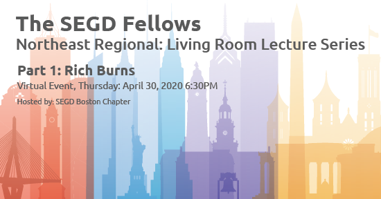 The SEGD Fellows   Northeast Regional: Living Room Lecture Series