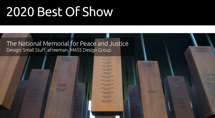 2020 Best of Show - The National Memorial for Peace and Justice