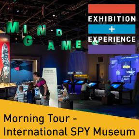 2021 E+E Tour: International SPY Museum, Morning