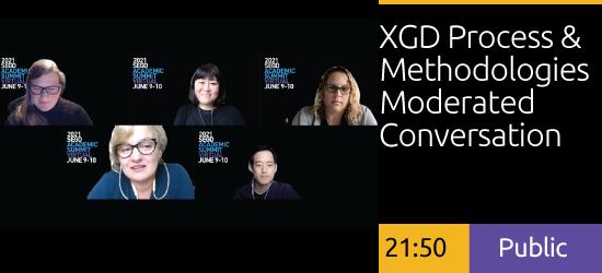 XGD Process & Methodologies Moderated Conversation
