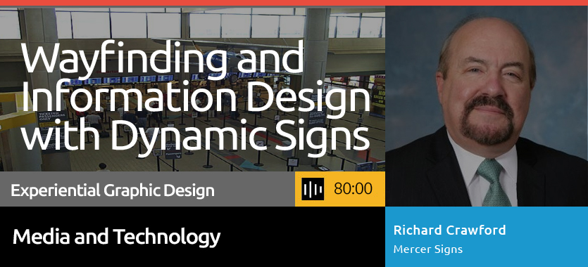 55-141 Wayfinding and Information Design with Dynamic Digital Signage