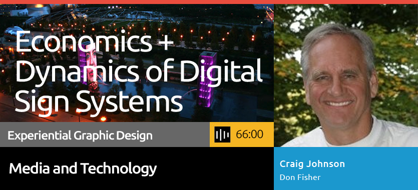 Click to access the SEGD Economics and Dynamics of Digital Signs Podcast