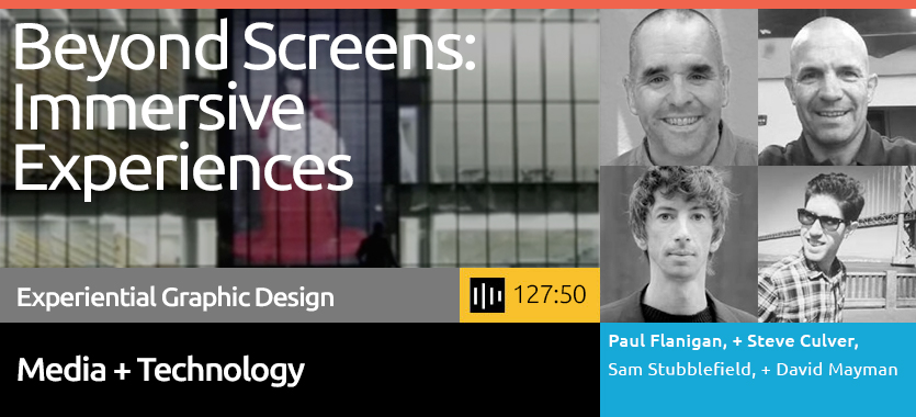 Gain the insights of what is possible across the full spectrum of digital media, learn about the role of immersive and ambient media and the environments and contexts to use it