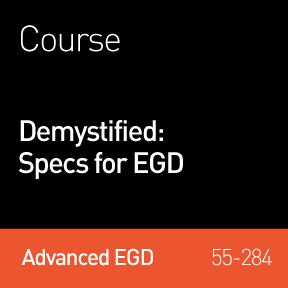 2014 Webinar   Demystified: Specs for EGD