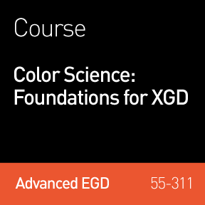 2017 Webinar   Color Science: Foundations for XGD