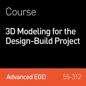 2017 Webinar   3D Modeling for the Design-Build Project