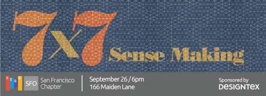 7x7: Sense Making