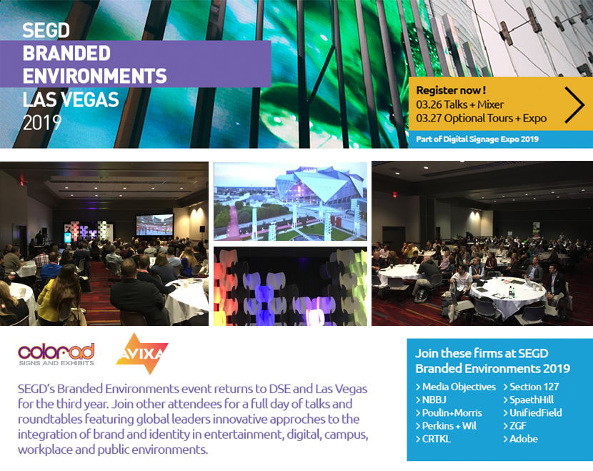 SEGD 2019 Branded Environments Event in Las Vegas, in partnership with Digital Signage Expo