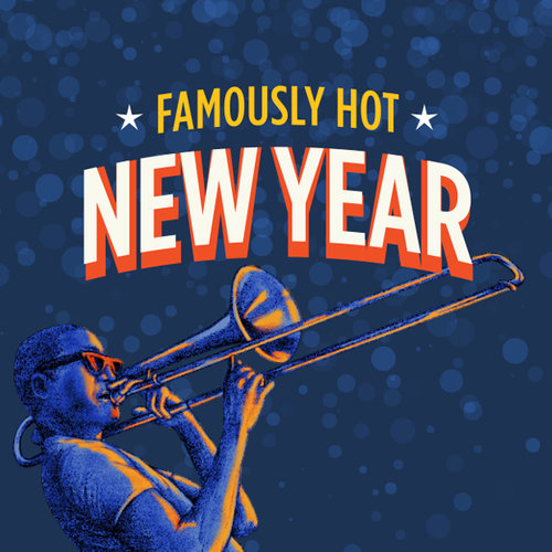 Famously Hot New Year by Caitlin Maloney