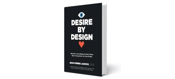 Desire by Design by Jean-Pierre Lacroix
