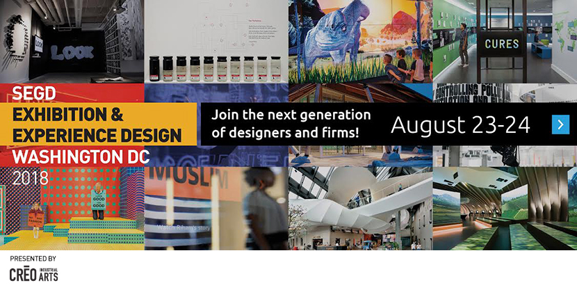 See the details and register for the SEGD Exhibition & Experience Design event, August 23–204 in Washington D.C.