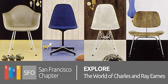 EXPLORE: The World of Charles and Ray Eames