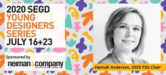 2020 SEGD YDS Co-Chair Hannah Anderson Q&A