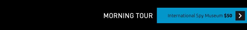 Register for the Morning International SPY Museum Tour