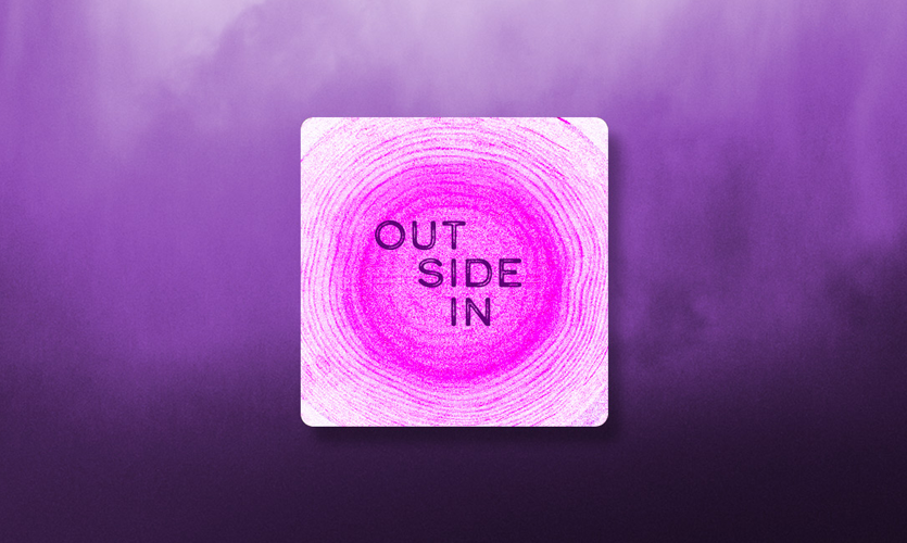 """""""Outside In"""" Podcast"""