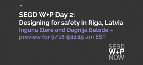 Designing for Safety in Riga, Latvia