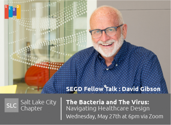 SEGD Fellow Talk: David Gibson