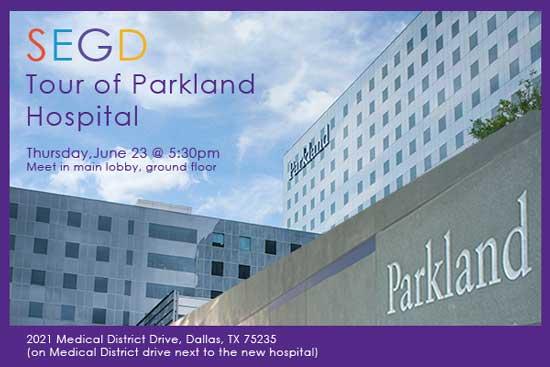 Tour of Parkland Hospital | SEGD