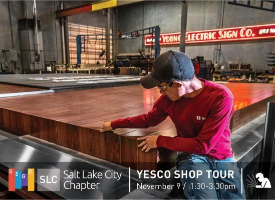 YESCO Shop Tour, November 9th!