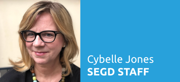 SEGD Staff Introductions: Cybelle Jones, CEO