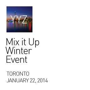Toronto Winter Mix It Up