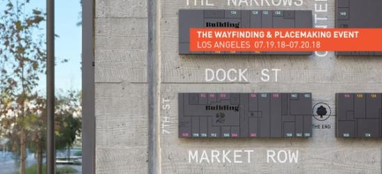 2018 Wayfinding & Placemaking Sneak Peek