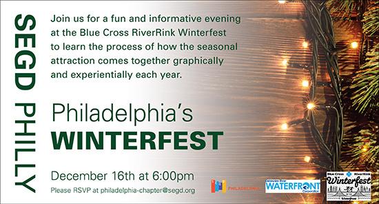 SEGD Philadelphia and Blue Cross RiverRink Winterfest