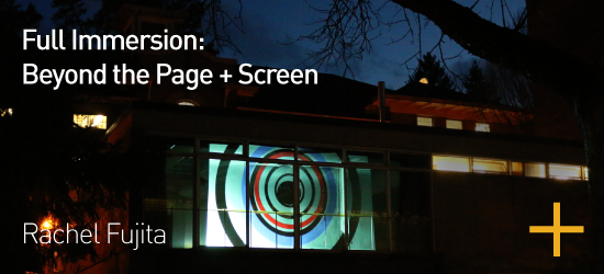 Full Immersion: Beyond the Page + Screen Transforming Traditional Design Curriculum with Experiential Graphic Design