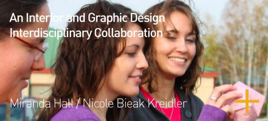 An Interior and Graphic Design Interdisciplinary Collaboration