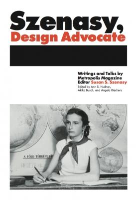 Susan Szenasy, Design Advocate